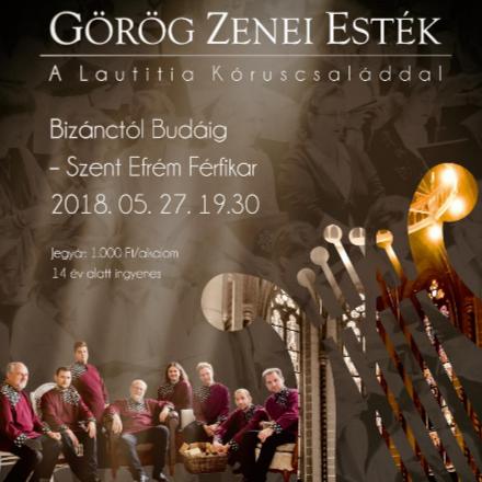 Görög Zenei Esték a Szent Efrém férfikarral  class=